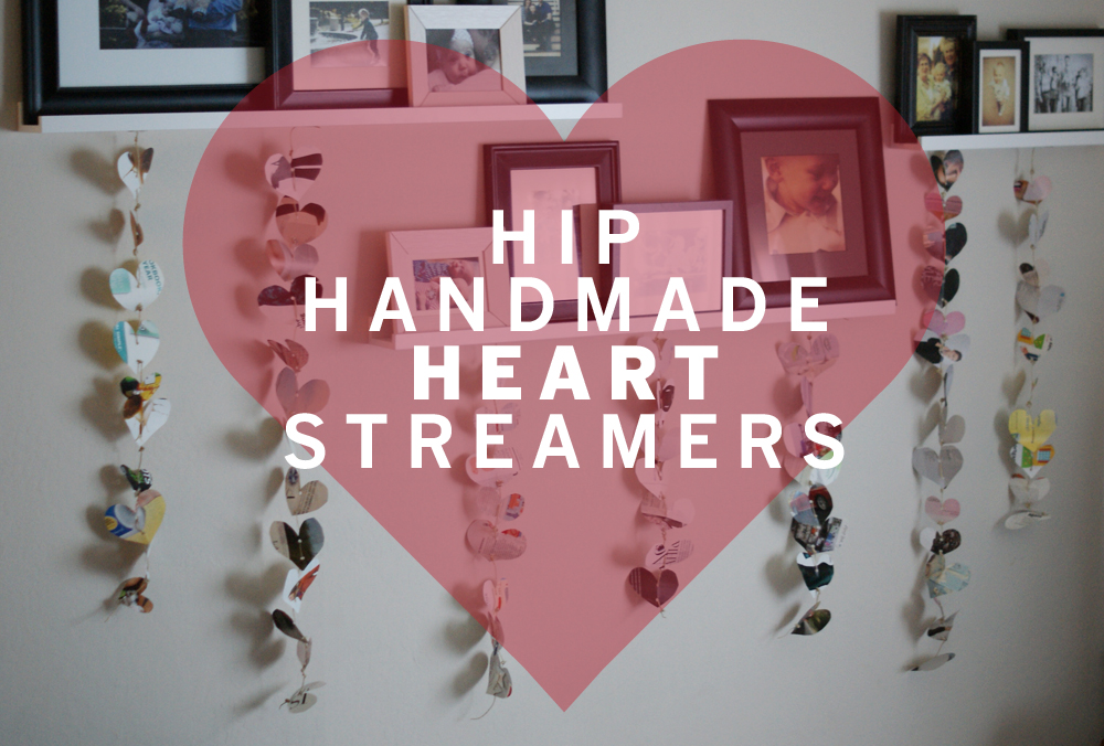 HIP HANDMADE HEART STREAMERS | Westover Manor